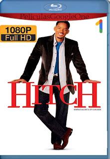 Hitch, Especialista En Seduccion (2005) [1080p BRrip] [Latino-Inglés] [GoogleDrive] RafagaHD
