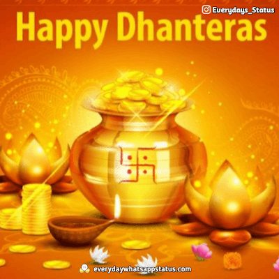 Dhanteras Quotes | Everyday Whatsapp Status | FREE UNIQUE 50+ happy Dhanteras Inages Download