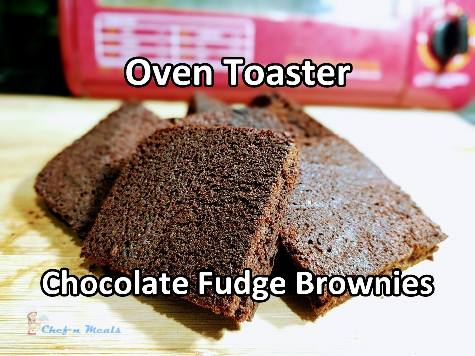 Oven toaster chocolate fudge brownies chef n meals filipino food oven toaster chocolate fudge brownies forumfinder Images