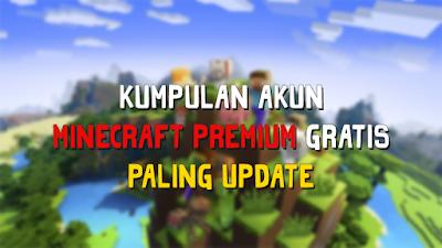 Kumpulan Akun Minecraft Premium Gratis Terbaru