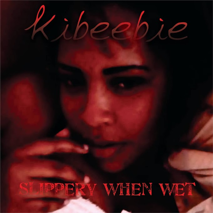 DOWNLOAD MP3: Kibeebie - Slippery When Wet