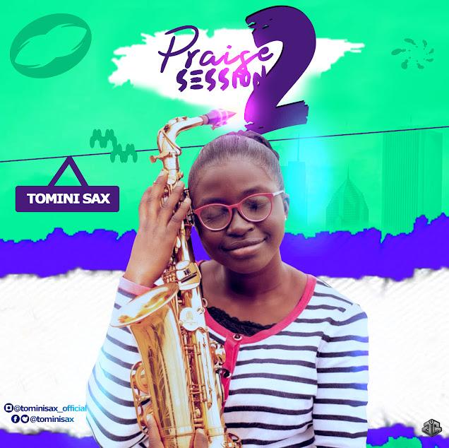 Audio: Tomini Sax - Praise Session