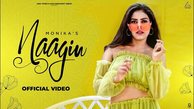 Song  :  Naagin Lyrics Singer  :  Monika Sharma Lyrics  :  Monika Sharma Music  :  Kalyugi Beats Director  :  Monika Sharma