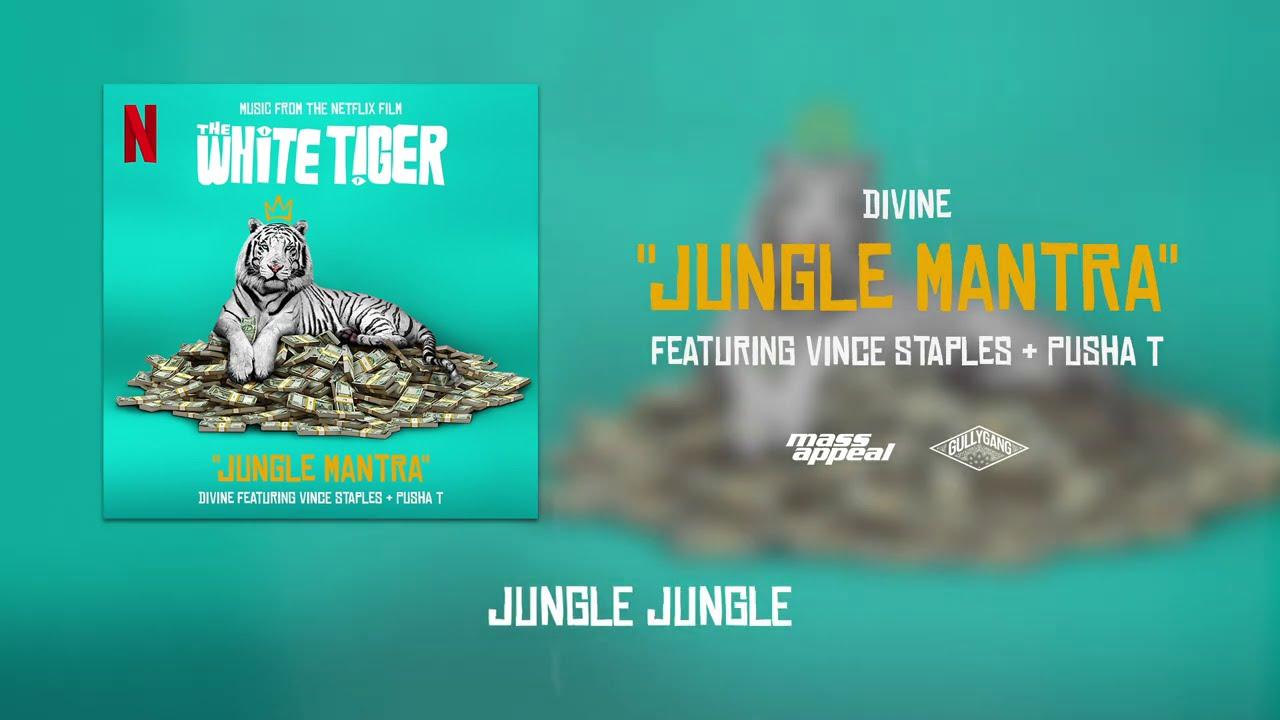 Jungle Mantra Lyrics Divine X Vince Staples X Pusha T