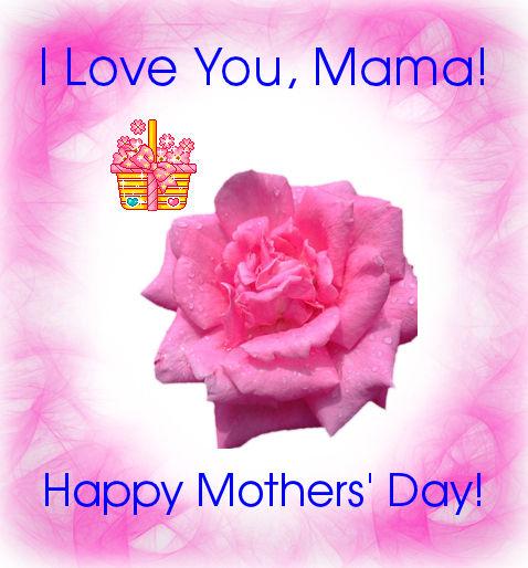 WAZZUP?: I LOVE YOU, MAMA....................