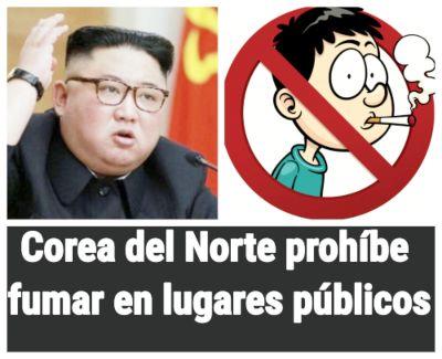 Corea del Norte prohíbe fumar en lugares públicos para cuidar vida
