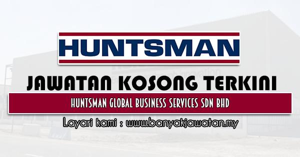 Jawatan Kosong 2021 di Huntsman Global Business Services Sdn Bhd