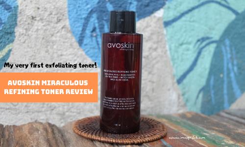 Avoskin Miraculous Refining Toner Review : Exfoliating Toner Perdanaku!!!
