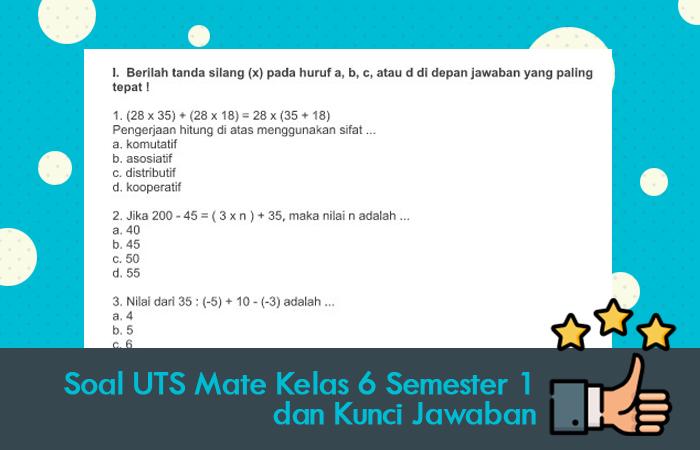 Soal UTS Mate Kelas 6 Semester 1 dan Kunci Jawaban