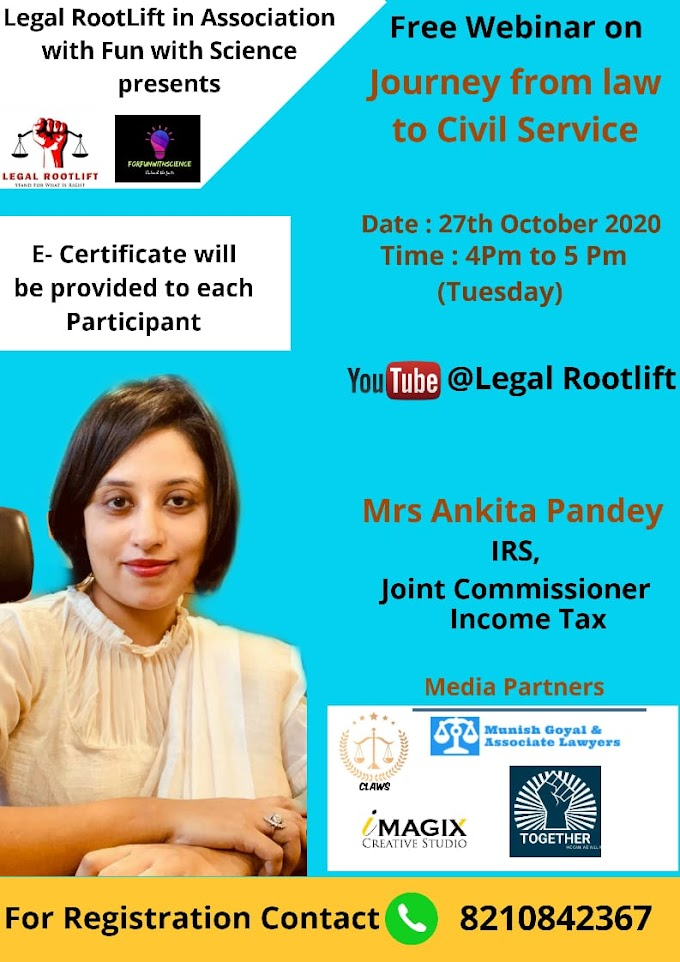 Webinar on The Journey From Law to Civil Service by Legal RootLift on 27th October