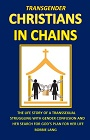 https://www.amazon.com/Transgender-Christians-Chains-Bobbie-Lang-ebook/dp/B00HS99WEQ