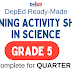 GRADE 5 - Learning Activity Sheets in SCIENCE (Complete Quarter 1) Free Download
