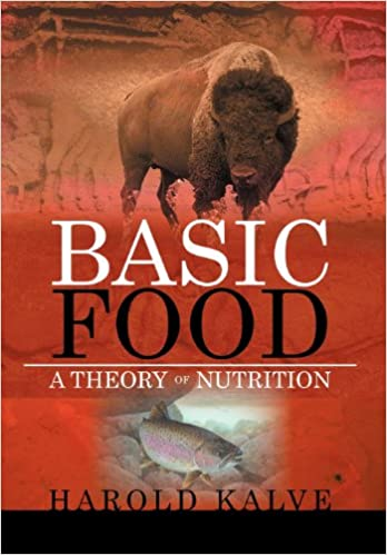 BASIC FOOD: A THEORY OF NUTRITION