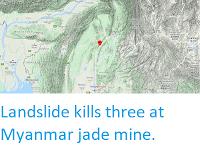 https://sciencythoughts.blogspot.com/2020/04/landslide-kills-three-at-myanmar-jade.html