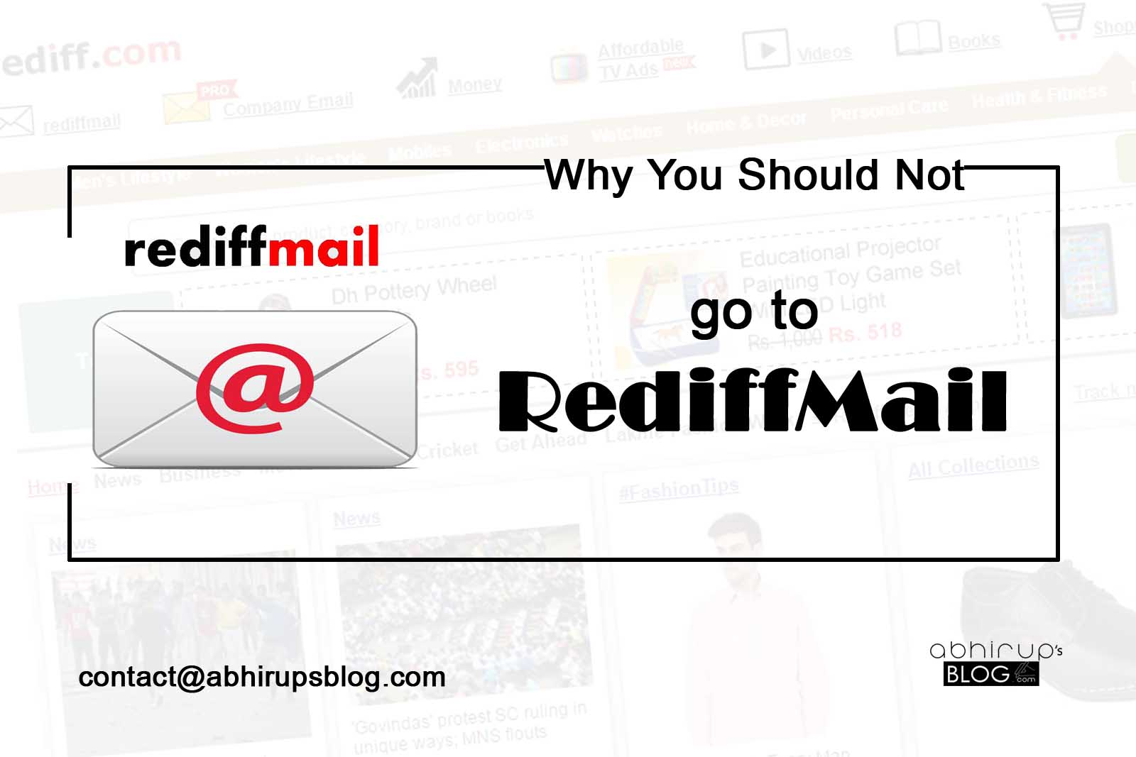 Rediffmail - Why You Should Not Go To Rediffmail