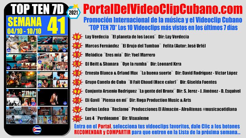 Artistas ganadores del * TOP TEN 7D * con los 10 Videoclips más vistos en la semana 41 (04/10 a 10/10 de 2021) en el Portal Del Vídeo Clip Cubano