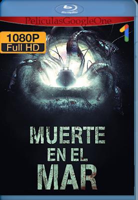 Muerte En El Mar (2018) [1080p BRRip] [Latino-Inglés] [Google Drive] – By AngelStoreHD
