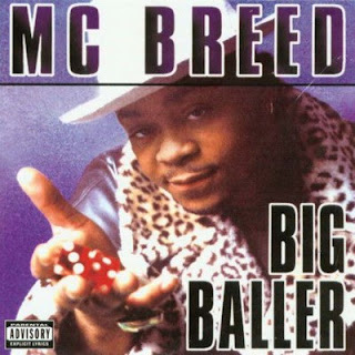 MC Breed – Big Baller (1995) [CD] [FLAC]
