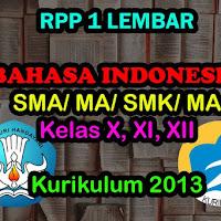 3 RPP 1 Lembar Bahasa Indonesia SMA SMK Kelas X, XI, XII – 2020