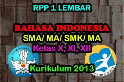 RPP 1 Lembar Bahasa Indonesia SMA SMK Kelas X XI XII 2020