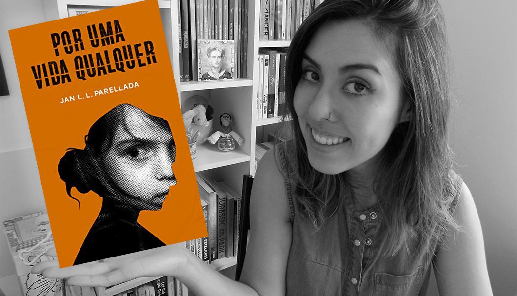 Resenha do livro Por Uma Vida Qualquer, de Jan L. L. Parellada, disponível em e-book na Amazon