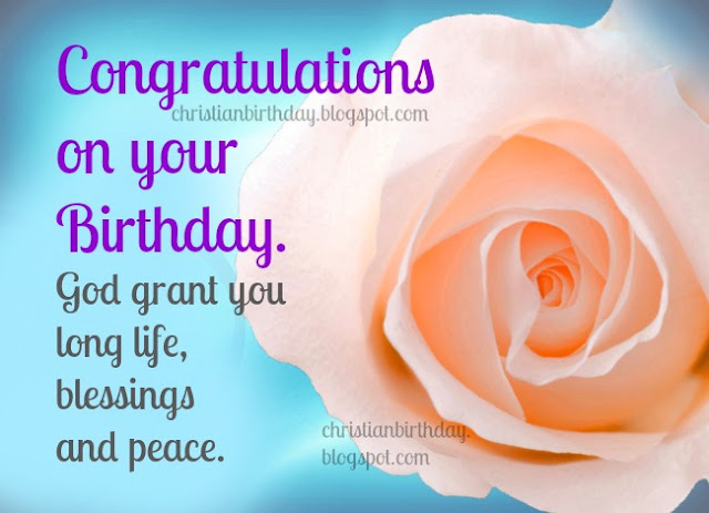 My best congratulations on your Birthday. Free images, free christian quotes for birthday friend, sis, sister, woman, mom, daughter, mother, grandmother, aunt. Free wishes for birthday.