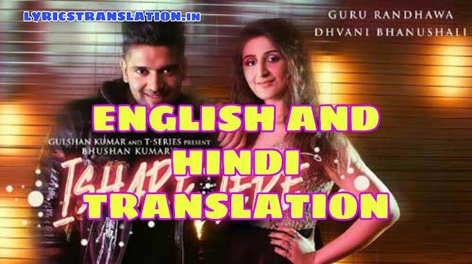 Ishare Tere Lyrics   Translation   in English/Hindi – Guru Randhawa, Dhvani Bhanushali