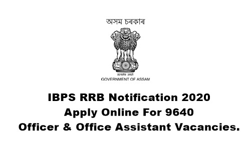 IBPS RRB Notification 2020: Apply Online For 9640 Officer & Office Assistant Vacancies.