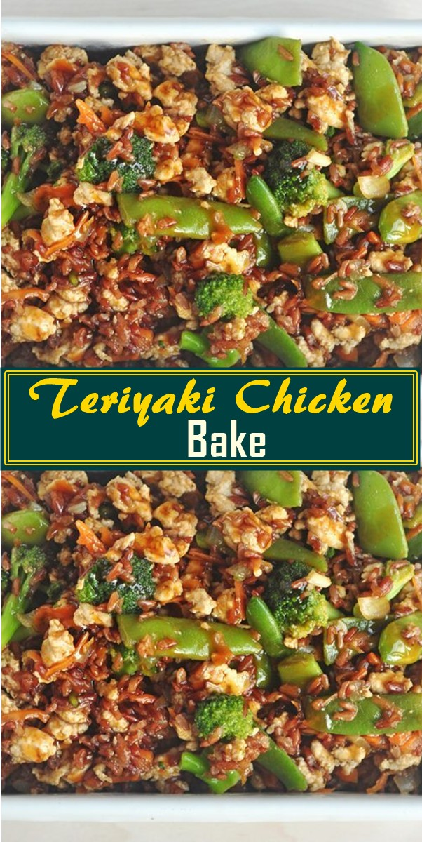 Teriyaki Chicken Bake #dinnerrecipes