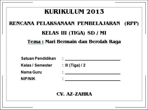 RPP K13 SD KELAS 3 SEMESTER 2 - Mari Bermain dan Berolahraga