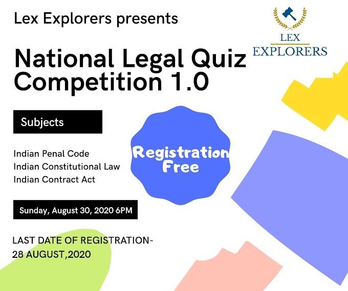 National Legal Quiz Competition 1.0 @ LEX EXPLORERS
