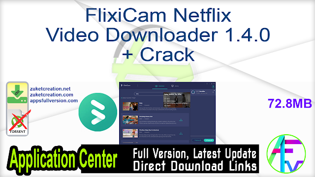 FlixiCam Netflix Video Downloader 1.4.0 + Crack
