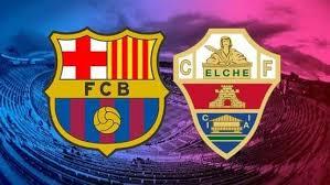 Barcelona Elche maçı bedava izle