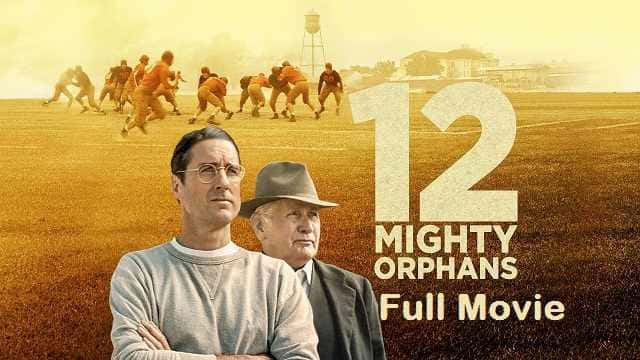 12 Mighty Orphans Full Movie Watch Download Online Free Unknowthing