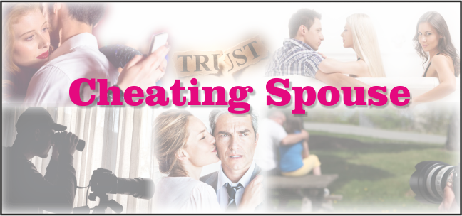 Spouse Cheating / Extra Marital Affairs Investigation