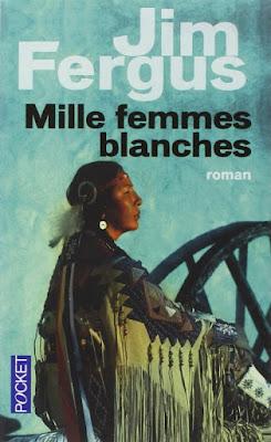 Mille femmes blanches / Fergus