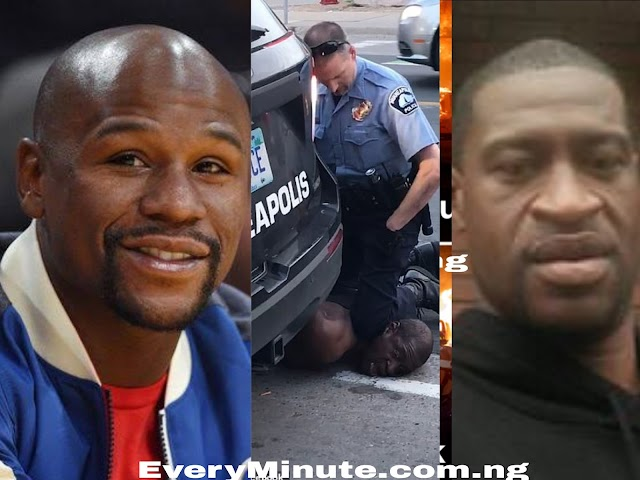 I will Take care of George Floyd's Burial Expenses - Floyd Mayweather
