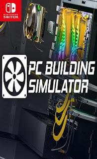 PC Building Simulator Switch NSP XCI - Switch-xci com