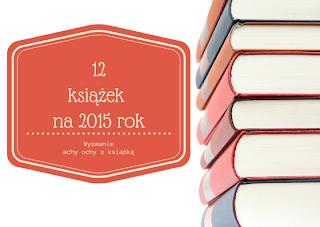 achyochyzksiazka.blogspot.com/2014/12/zapraszam-do-wyzwania.html