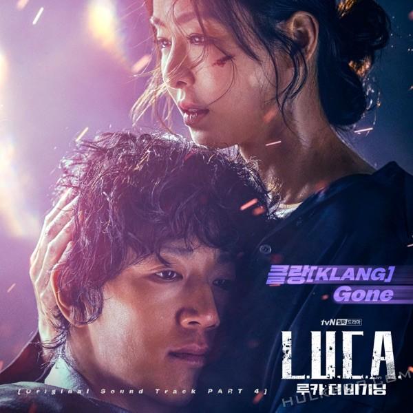 KLANG – L.U.C.A. : The Beginning OST Part.4