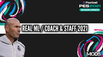 PES 2021 ML Coach & Staff Real Madrid by Kunpup