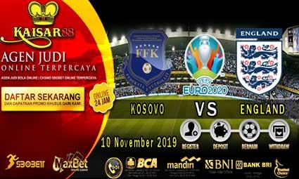 PREDIKSI BOLA TERPERCAYA KOSOVO VS ENGLAND 18 NOVEMBER 2019