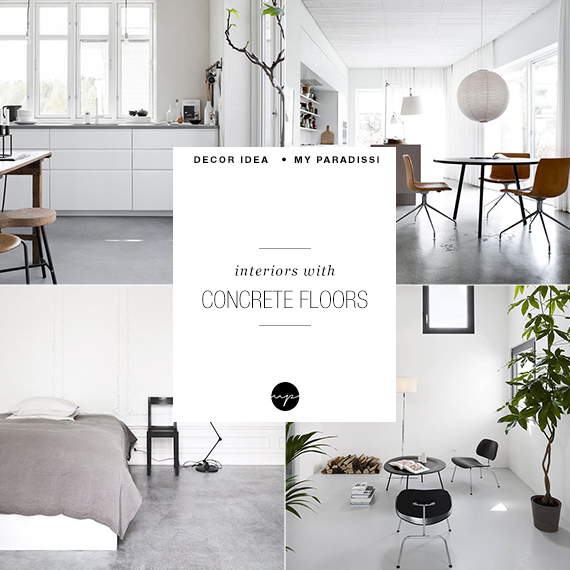 Interiors with concrete floors | My Paradissi