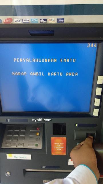Penyalahgunaan Kartu Harap Ambil Kartu Anda Pada ATM BNI
