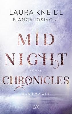 Bücherblog. Rezension. Buchcover. Midnight Chronicles - Blutmagie (Band 2) von Bianca Iosivoni & Laura Kneidl. New Adult. Fantasy. LYX