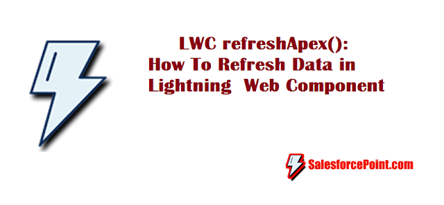 refreshApex in Lightning Web Component Example