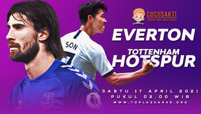 Prediksi Bola Everton vs Tottenham Sabtu 17 April 2021