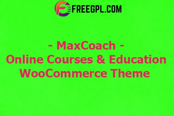 MaxCoach - Online Courses, Personal Coaching & Education WP Theme Nulled Download Free