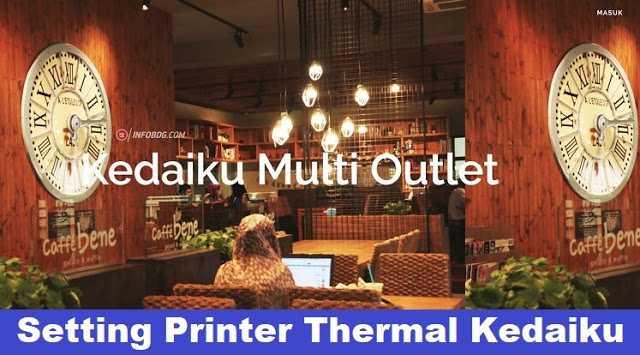 Tutorial Setting Direct Printer Thermal Pada Aplikasi Kedaiku Multi Outlet