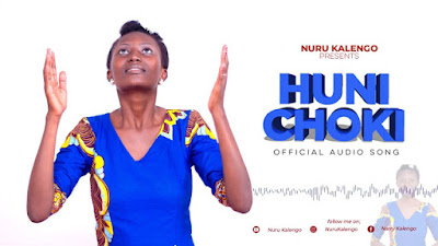 GOSPEL VIDEO | Nuru Kalengo_Hunichoki | Download